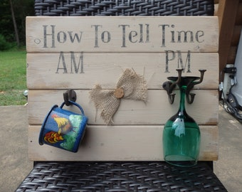 How To Tell Time Wood Sign~Wine Decor~Cast Iron Hooks~Rustic~Home Decor~
