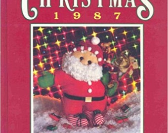 SALE - Creative Ideas For Christmas - 1987 - Compiled And Edited By Nancy Janice Fotxpatrick - From Oxmoor House - 3.99 Dollars