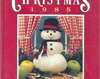 SALE - Creative Ideas For Christmas - 1985 - Compiled And Edited By Nancy Janice Fotxpatrick - From Oxmoor House - 3.99 Dollars