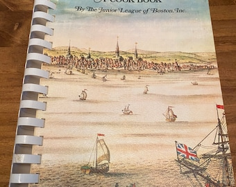 1976 Presenting Boston… A COOKBOOK By The Junior League of Boston, Inc. Vintage 70s Cook Book