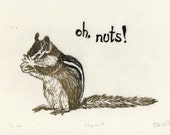 Oh nuts - Chipmunk linocut - Typography, Humour, Cute Chipmunk Lino Block Print
