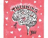 Thinking of You Valentine Linocut With Brain and Hearts - Lino Block Print Anatomy, Brain, Typography
