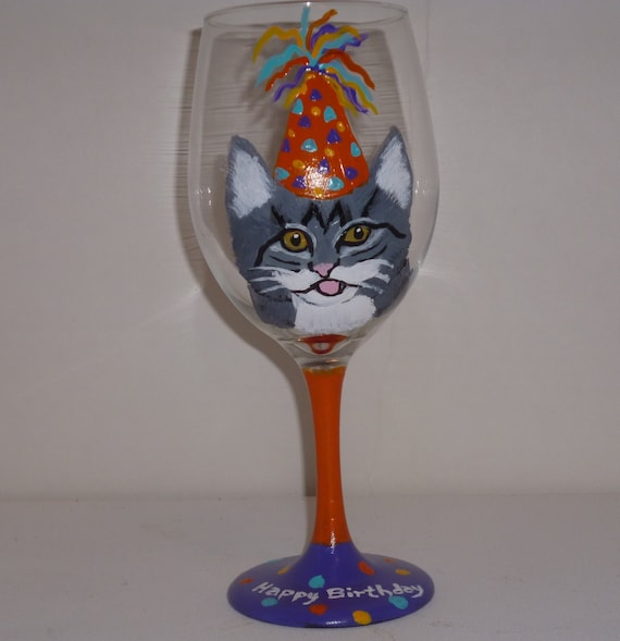 Hand Painted Happy Birthday Tiger Tabby Cat Wine Glass Etsy