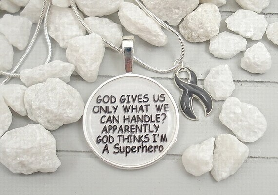 GR-2 Brain Tumor Awareness / Brain Cancer Necklace / Christian Religious  Quotes / God Thinks Im A Superhero / GRAY Ribbon Charm