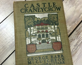 Castle Craneycrow by George Barr McCutcheon 1902 1st edition