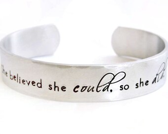She Believed She Could, So She Did Bracelet, Quote Cuff, Aluminum Bracelet, She Believed She Could