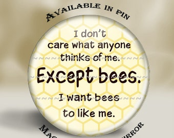 Bee Keeper Pin, Magnet or Pocket Mirror, 2.25'' Inch, original artwork, bee lover gift, honey bee, save the bees, bee humor, bee magnet