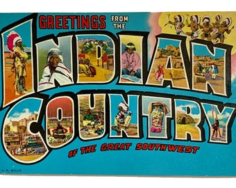 Greetings From Indian Country Southwest - Vintage Big Letter Postcard