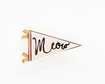 Meow Banner Cat Enamel Pin