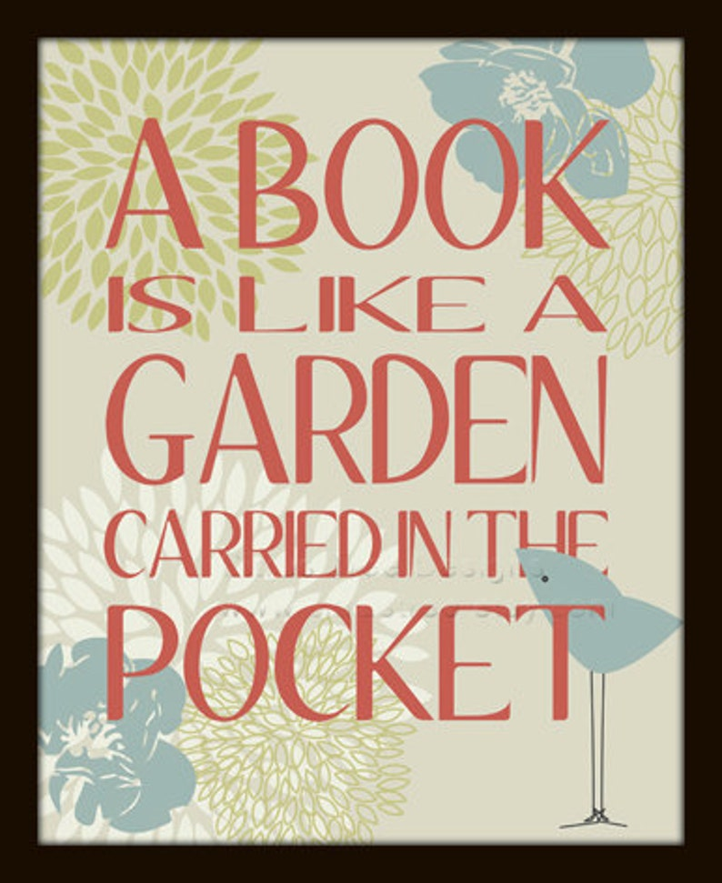 Garden Quote Book Lovers Gift A Book is a Garden Art Print image 0