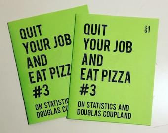 Quit Your Job and Eat Pizza zine - Issue #3
