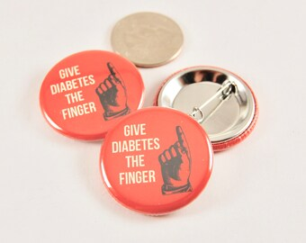 Type 1 or 2 Diabetes pin button 8e91af9af96ca