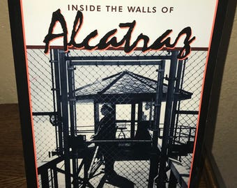 Inside the Walls of Alcatraz by Frank Heaney-Softcover Book-Signed Book, 1997