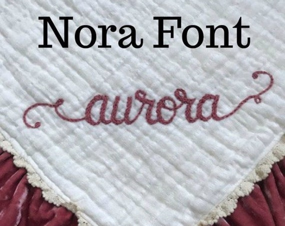 Additional Embroidery fee for the Nora Font