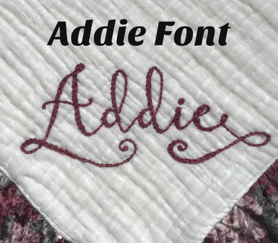 Additional Embroidery Fee for the Addie Font