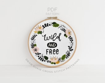 PDF Counted Cross Stitch - Wild and Free / wreath cross stitch, diy, how-to, embroidery, pattern, gift, dmc, supply, instruction, floral