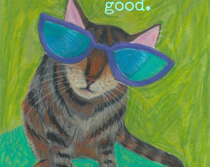 Tabby Cat Cool Cat Life is Good blank card