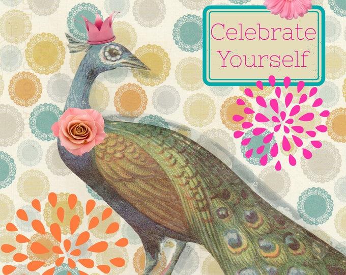 Peacock Birthday Celebrate Yourself greeting card