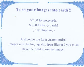 NEW item offer to print your own image on notecards