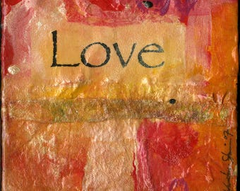 LOVE,  Original Mixed Media on Stretched Canvas from the Positive Thoughts series by Kathy Morton Stanion EBSQ