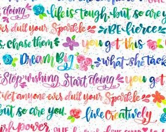 Girl Power 2  in Rainbow, by Dawn Tumelty, Inspirational words, by Robert Kaufman fabrics, yard