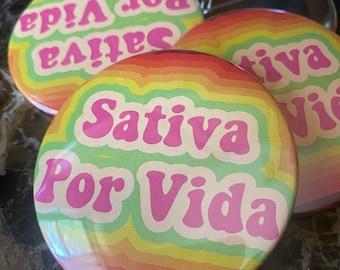 Sativa Por Vida 3 Inch Button