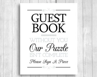 Please Sign A Piece Puzzle Guest Book 5x7, 8x10 Printable Black Gray/Silver Wedding Sign - Our Puzzle Isn't Complete - Instant Download