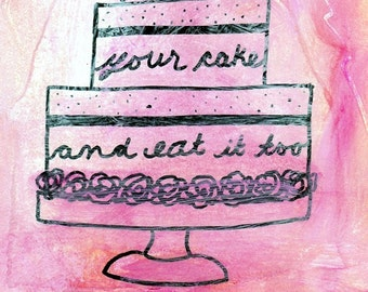 Have Your Cake And Eat It Too II - Acrylic Collage Artwork