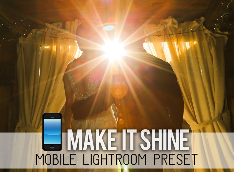 Make it Shine MOBILE app ONLY Lightroom Preset - LR Professional Photo  Editing, Portrait, Wedding, Golden Hour Sunburst Sun