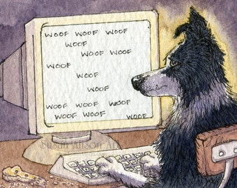 Border Collie dog 5x7 8x10 11x14 art print sheepdog writer writing engineering at computer working novelist working on PC by Susan Alison