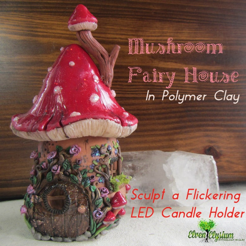 Mushroom Fairy House Polymer Clay Candle LED Candle Holder PDF image 0