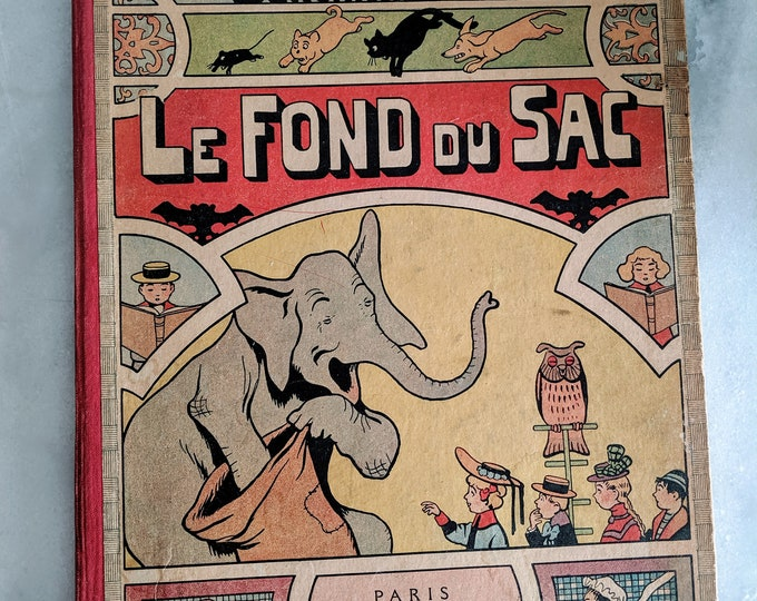 Antique Childrens Book Le Fond du Sac - Benjamin Rabier