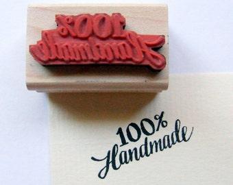 "Hand Lettered Rubber Stamp ""One Hundred Percent Handmade"" DIY Shop Maker Packaging Stamp, Handwritten Calligraphy, Wood Block Stamp"