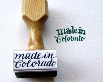 Made in Colorado Rubber Stamp, Calligraphy Stamp, Hand Lettered Cursive, Craft Fair Packaging Stamp, Colorado State Love