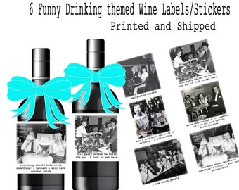 Funny Drinking theme wine/booze labels.  Set of 6 drinking themed replacement wine labels DT1