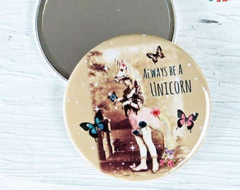 Unicorn Pocket Mirror or Magnet- Always be a Unicorn 3 Inch Pocket Mirror in Gift Bag FREE US SHIPPING
