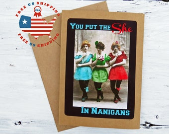 Funny Friendship Card- You put the She in Nanigans- Kraft Card Stock- Blank Inside- FREE US SHIPPING