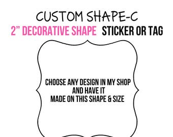 """Custom Decorative Shape stickers Tags, 2"""" size stickers tags, Choose your Design from my shop, Gift labels, Personalized Stickers tags"""