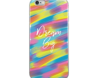 Dream Big Brush Strokes iPhone Case