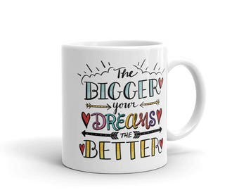 Inspirational Hand Lettering Quote on a Ceramic Mug