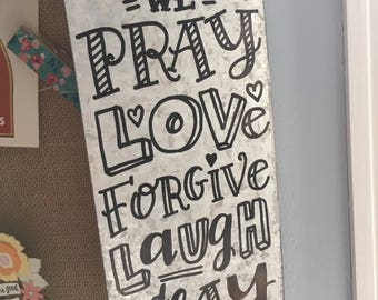 In This House We Pray - Hand Lettered Galvanized Metal Sign Rustic Farm Decor