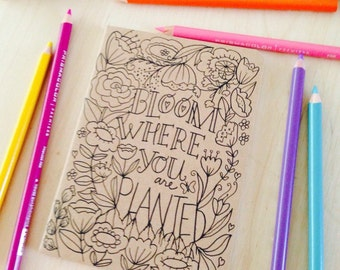Mini Kraft Sketchbook Inspirational Quote Bloom Where You Are Planted Coloring DIY Illustrated by Hand Lettering OOAK Made to Order