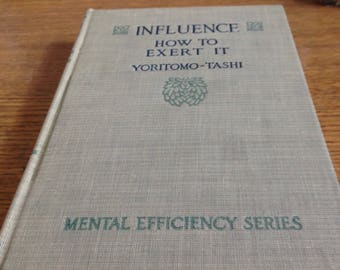 Influence- How to Exert It