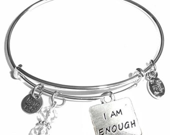 I am enough.  Expandable Message Charm Bangle Cuff Bracelet, Comes in a Gift box.