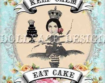 INSTANT Download - Keep Calm and Eat Cake Insect Queen - Digital Download 5x7 Art Journal - Scrapbook Embellishment - Gift Tag - Art Print