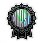 The Worst Holographic Vinyl Sticker (FREE SHIPPING!)