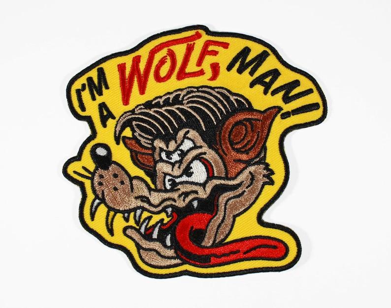 I'm A Wolf Man Patch  Wolfman Werewolf Lone Wolf image 0