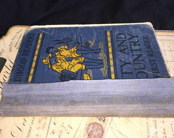 1932 City and Country Childhood Reader