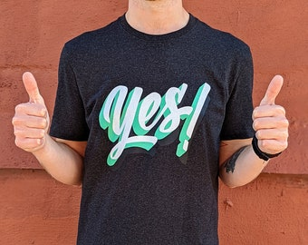 Yes! - Unisex recycled t-shirt
