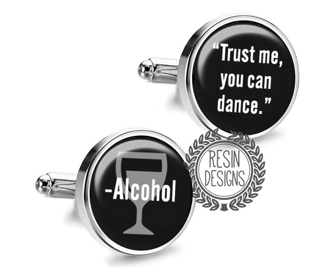 Trust Me, You Can Dance Funny Cufflinks, Groomsmen Wedding Gift, Anniversary Gift for Him, Boss Gift, Gag Gift, Handmade Mens Accessories